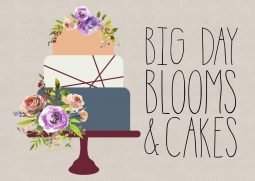 Big Day Blooms and Cakes
